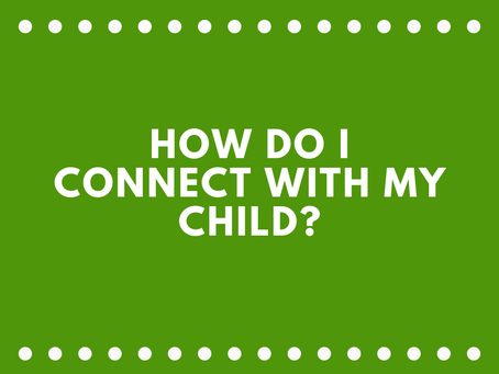 How Can I Connect With My Child?-Connection Before Correction