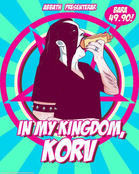 In my kingdom korv