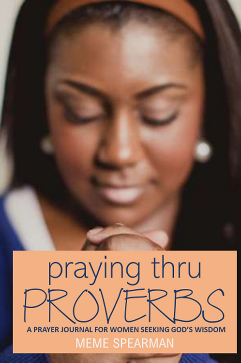 Praying Thru Proverbs-Downloadable Pdf