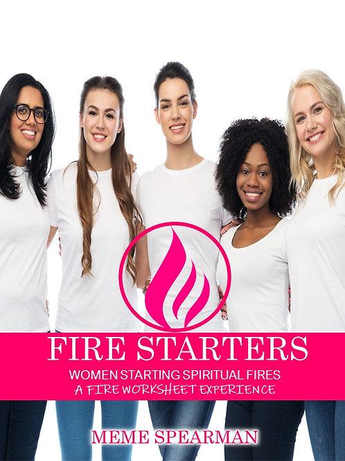 FireStarters: Women Starting Spiritual Fires