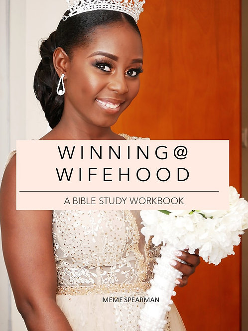 Winning@Wifehood Mini Bible Study Workbook