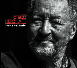 """CISCO HERZHAFT """" Son of a watchmaker"""" nouvel album et concert le 4 Juin au sunset / Paris"""