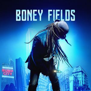 """BONEY FIELDS nouvel album """" Bump City"""" - CONCERT le 16 Mars au SUNSET et tournée"""