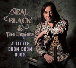 """Neal Black nouvel album """" a little boom boom boom"""" . Dixiefrog rcds / Pias  sortie le 26 Juin 2020"""
