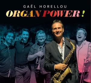 Gael Horellou & Power Organ Quintet nouvel album Organ power! sortie le 12 Mai -fresh sound/socadisc
