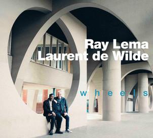 Ray Lema & Laurent de Wilde présentent WHEELS . Sortie le 28 mai concert les 15 &16 /06 au sunside