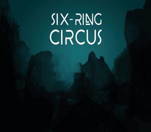 SIX RING CIRCUS 1er album