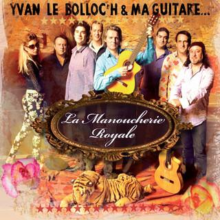 Yvan le BOLLOC'H & ma Guitare depuis 2009
