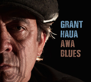 Grant Haua nouvel album : Awa Blues - sortie le19/02/21-la nouvelle signature du label Dixiefrog