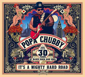 "Popa Chubby "" it's a mighty hard road"" 30 ans de carrière.. A l Olympia en Octobre 2021"