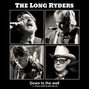 """the Long Ryders """"Down to the well"""" nouveau single"""
