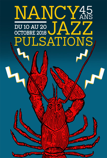 FESTIVAL Nancy Jazz Pulsations 2008-2018