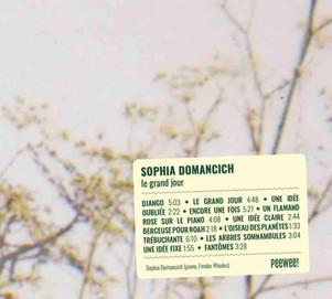 """Sophia Domancich nous propose son 3ème album solo """" le grand jour """" sur le label PEEWEE!, le 28 Mai"""