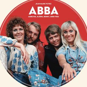 ABBA par Jean Marie Potiez: Une 1ere mondiale : la biographie ultra complète du groupe.