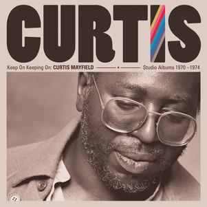 "CURTIS MAYFIELD "" keep on keeping on"" , le coffret comprenant 4 albums studio remasterisés 1970-1974"