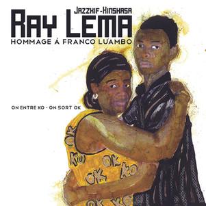 """RAY LEMA """" Jazzkiff"""" : hommage à Franco Luambo: sortie du vinyle et concerts"""