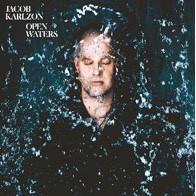 JACOB KARLZON Open Waters nouvel album sortie le 27/09 - Warner