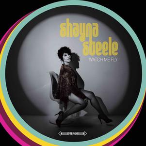 "SHAYNA STEELE "" watch me fly"" nouvel album ( membran / Modulor) sortie le 26 avril"