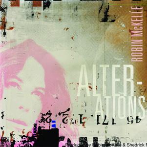 """ROBIN Mc KELLE : nouvel album """" Alterations"""" .En concert le 28 Septembre 2020 au new morning"""