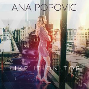 "ANA POPOVIC Nouvel album "" I like it on top"" & Tournée : le 2 avril au New Morning"
