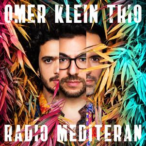 """OMER KLEIN trio nouvel album """" radio mediteran"""" en concert à Bordeaux le 5 Juillet prochain"""