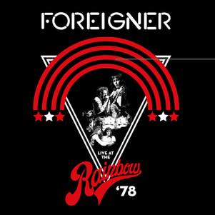"""Foreigner """"live at the rainbow 78"""" : sortie le 12 Juillet 2019 en vinyle 2 LP, CD + digital."""