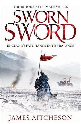 James Aitcheson: Sworn Sword Signed 1st HB