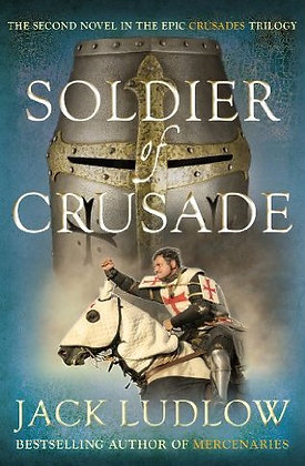 Jack Ludlow Soldier of Crusade Signed 1st HB