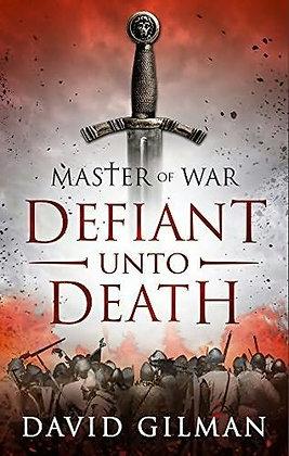 David Gilman Defiant unto Death  Ltd