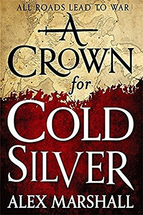 Alex Marshall A Crown for Cold Silver Signed 1st