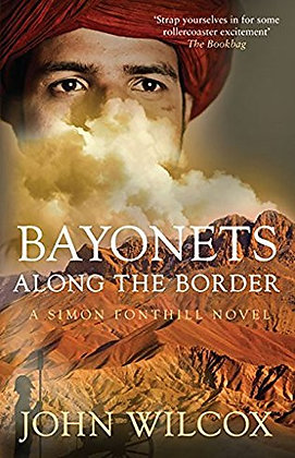 John Wilcox: Bayonets Along the Border Signed