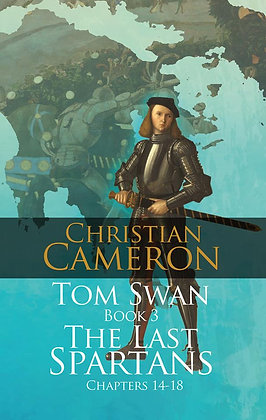 Christian Cameron Tom Swan Last of the Spartans