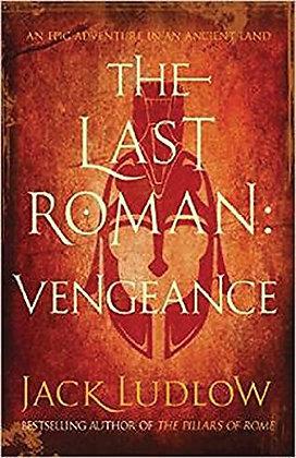 Jack Ludlow The Last Roman Vengeance 1st Ltd