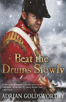 Adrian Goldsworthy Beat the Drums Slowly Sgd 1st
