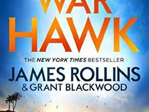 James Rollins and Grant Blackwood : War Hawk (review)