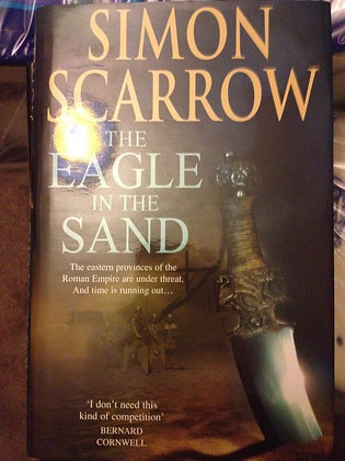 Simon Scarrow Eagle in the Sand Signed Ltd HB