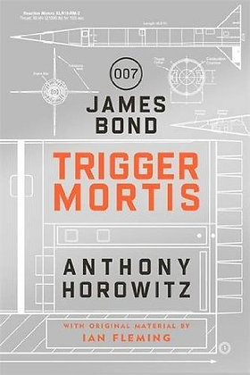 Anthony Horowitz: Trigger Mortis Signed Limited