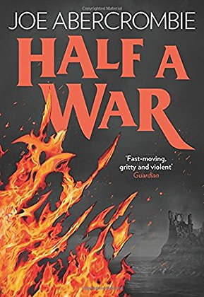 Joe Abercrombie Half a War Signed Limited