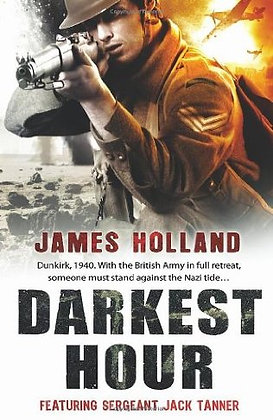 James Holland: Darkest Hour