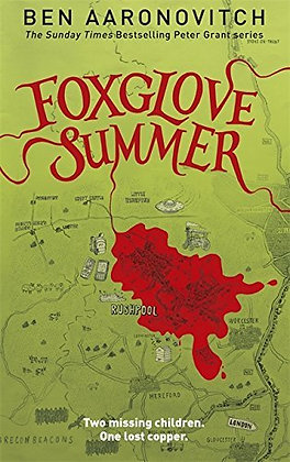Ben Aaronovitch Foxglove Summer Signed Ltd