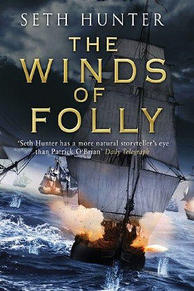 Seth Hunter Winds of Folly Signed 1st HB