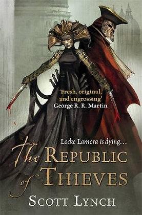 Scott Lynch: The Republic of Thieves Signed Ltd