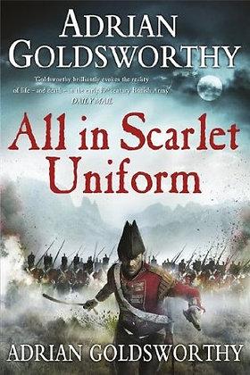 Adrian Goldsworthy All in Scarlet Uniform Sgd 1st