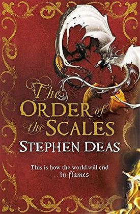 Stephen Deas Order of Scales Signed 1st HB