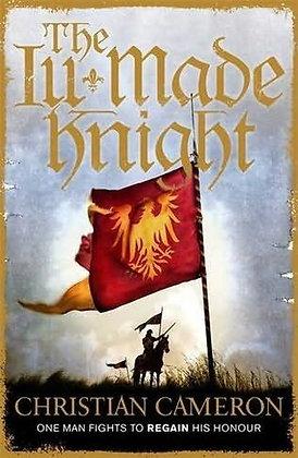 Christian Cameron Ill Made Knight Signed Ltd HB