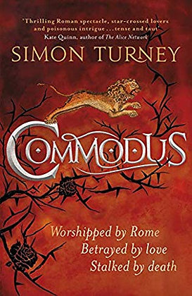 Simon Turney Commodus Limited edition (Pre order)