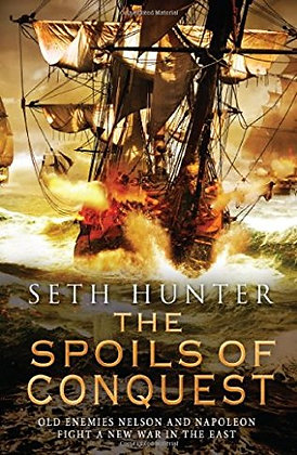 Seth Hunter: Spoils of Conquest Signed + Dated