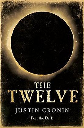 Justin Cronin: The Twelve Signed 1st HB Limited