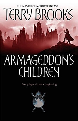 Terry Brooks: Armageddon's Children