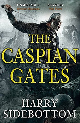 Harry Sidebottom The Caspian Gates Signed